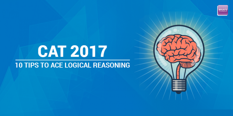 CAT 2017: 10 Tips to ace Logical Reasoning